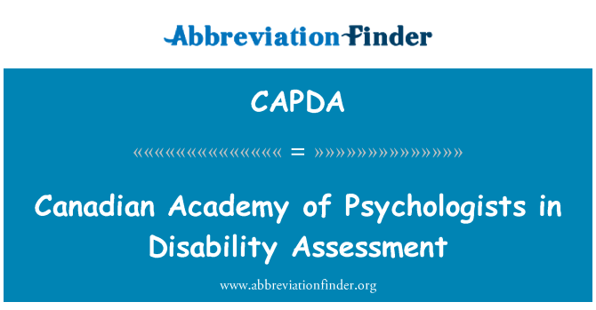 CAPDA: Canadian Academy of Psychologists in Disability Assessment