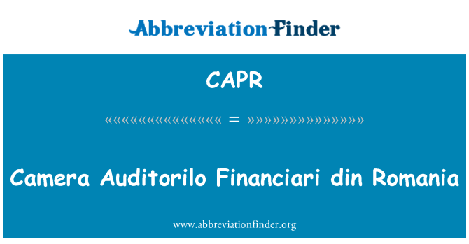CAPR: Kamera Auditorilo Financiari DIN Romanya