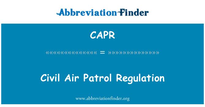 CAPR: Sivil Hava Patrol Yönetmeliği