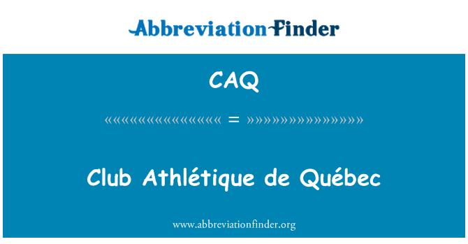 CAQ: Club Athlétique de Québec