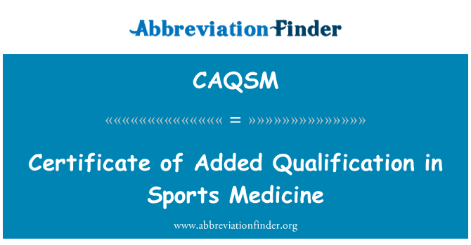 CAQSM: Certificate of Added Qualification in Sports Medicine
