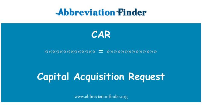 CAR: Solicitud de adquisición de capital