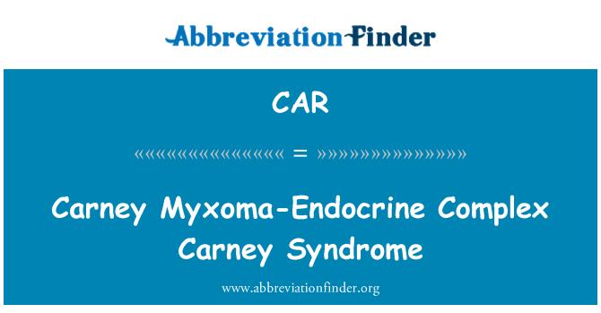CAR: Síndrome de Carney mixoma-endocrino complejo de Carney