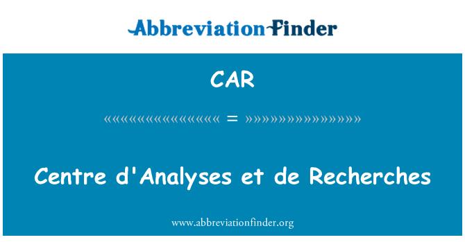 CAR: Centro Analyses et de Recherches