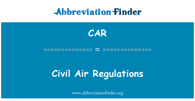 CAR: Civil Air Regulations