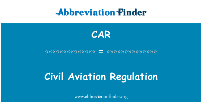 CAR: Regulación de la aviación civil