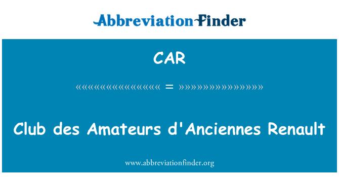 CAR: Club des Amateurs d'Anciennes Renault