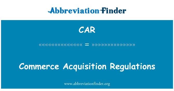 CAR: Normas de adquisición de comercio