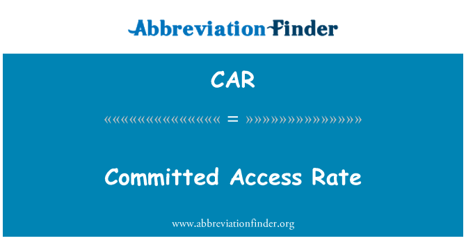 CAR: Committed Access Rate