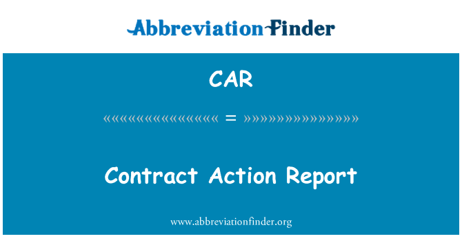 CAR: Contract Action Report
