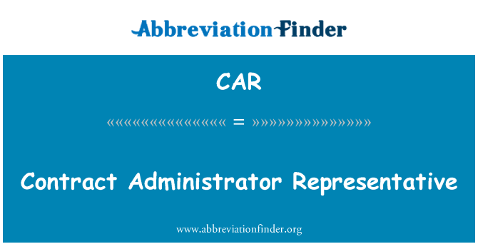 CAR: Contract Administrator Representative