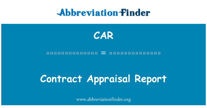 CAR: Contract Appraisal Report