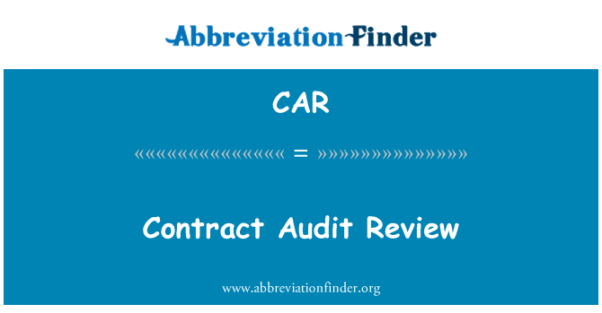 CAR: Contract Audit Review