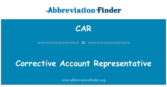 CAR: Corrective Account Representative