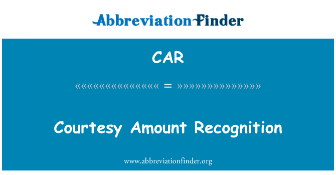 CAR: Courtesy Amount Recognition
