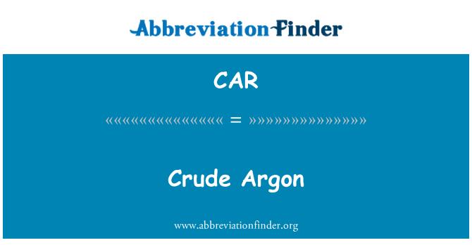 CAR: Argón crudo
