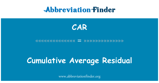 CAR: Cumulative Average Residual