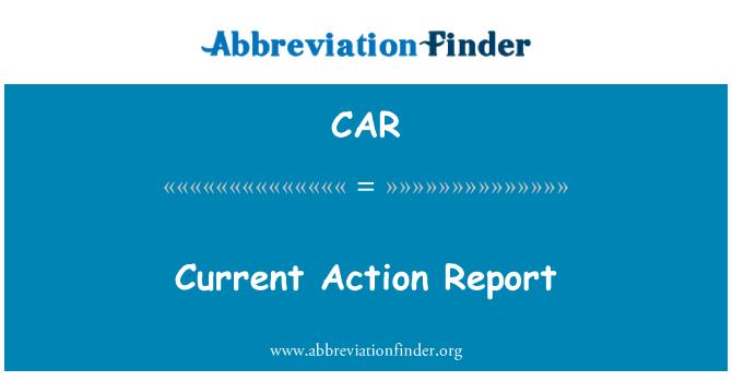 CAR: Informe de acción actual
