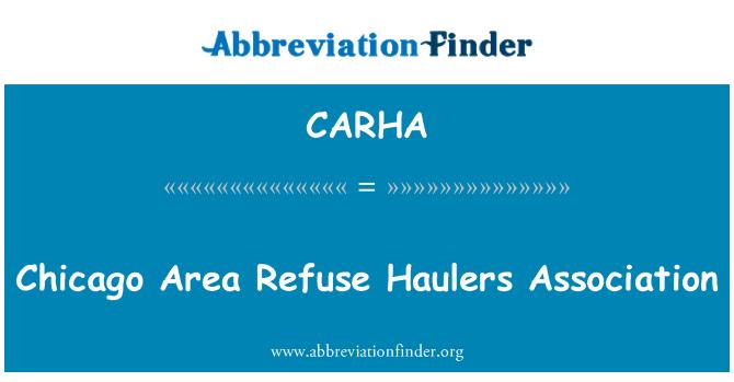 CARHA: Chicago Area Refuse Haulers Association