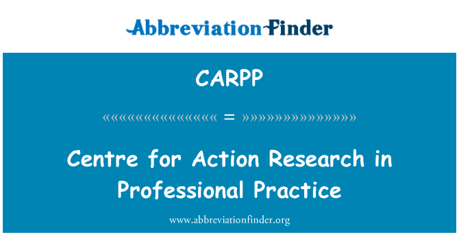 CARPP: Centre for Action Research in Professional Practice