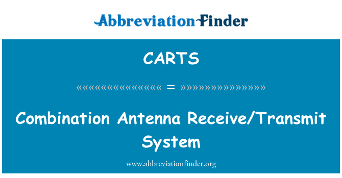 CARTS: Kombinasyon anten sistemi alma/gönderme