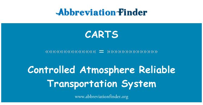 CARTS: Kontrollü atmosfer güvenilir taşıma sistemi