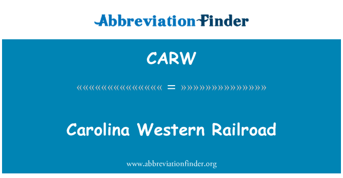 CARW: Carolina Western Railroad