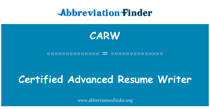 CARW: Certified Advanced Resume Writer