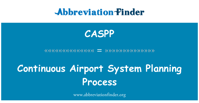 CASPP: Continuous Airport System Planning Process