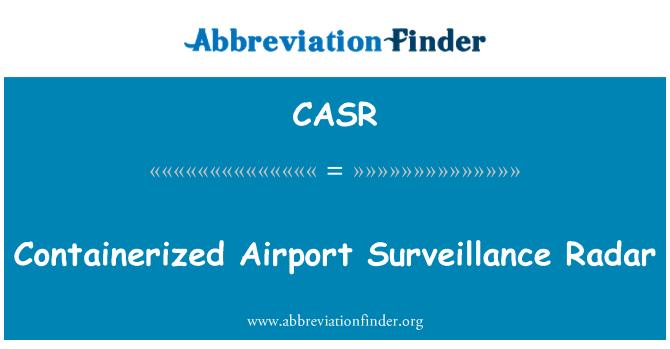 CASR: Containerized Airport Surveillance Radar