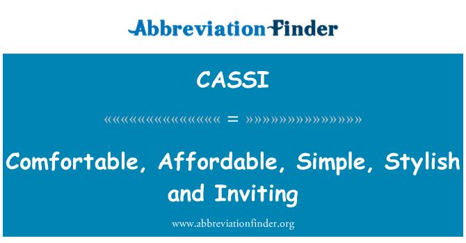 CASSI: Cómodo, asequible, sencillo, elegante y acogedor
