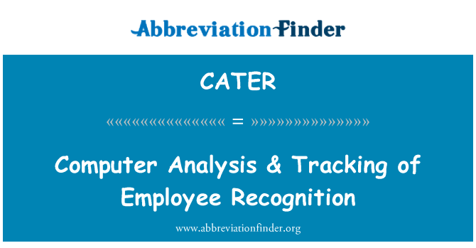 CATER: Computer Analysis & Tracking of Employee Recognition