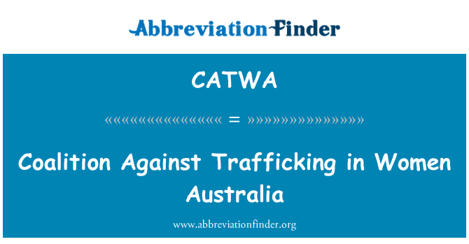 CATWA: Coalition Against Trafficking in Women Australia
