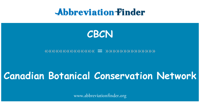 CBCN: Canadian Botanical Conservation Network