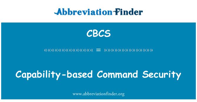 CBCS: حکم کی صلاحیت کی بنیاد پر سلامتی