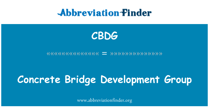 CBDG: Concrete Bridge Development Group