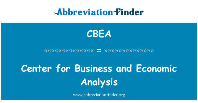 CBEA: Center for Business and Economic Analysis