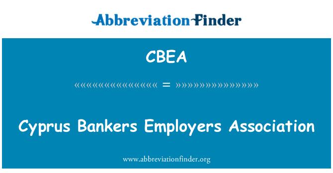 CBEA: Cyprus Bankers Employers Association