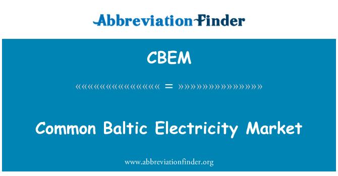 CBEM: Common Baltic Electricity Market