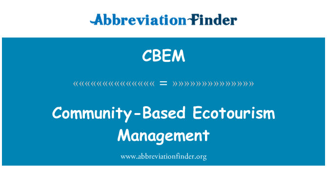 CBEM: Community-Based Ecotourism Management