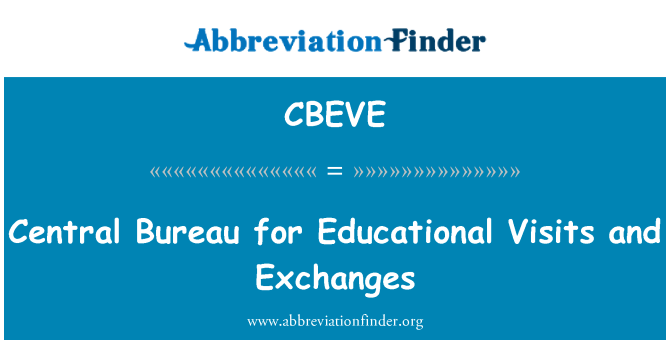 CBEVE: Central Bureau for Educational Visits and Exchanges