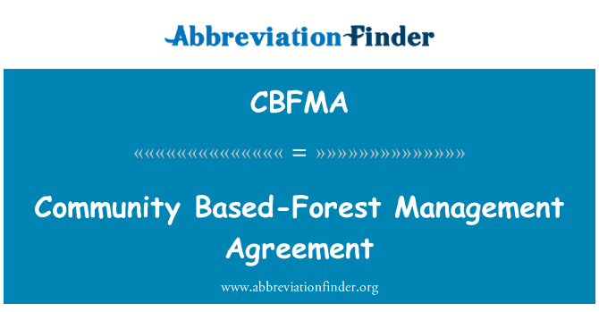 CBFMA: Community Based-Forest Management Agreement