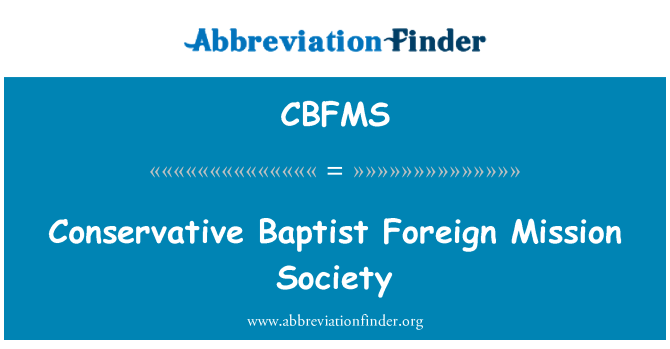 CBFMS: Conservative Baptist Foreign Mission Society