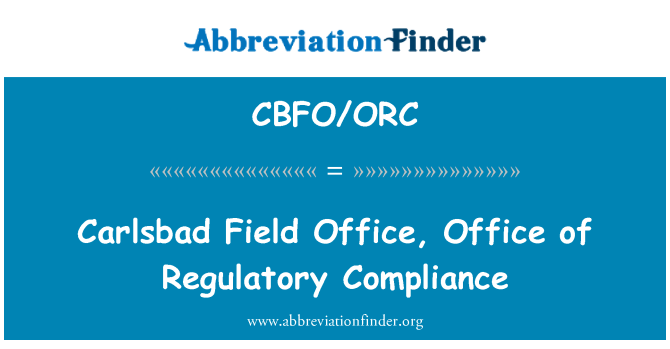 CBFO/ORC: Carlsbad Field Office, Office of Regulatory Compliance