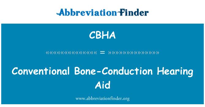 CBHA: Conventional Bone-Conduction Hearing Aid