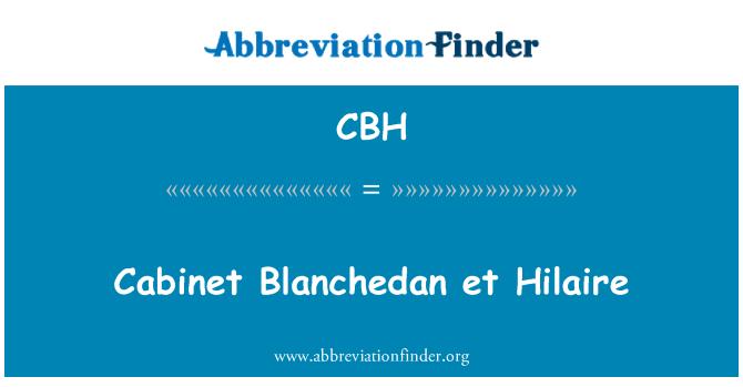CBH: Gabinete Blanchedan et Hilaire