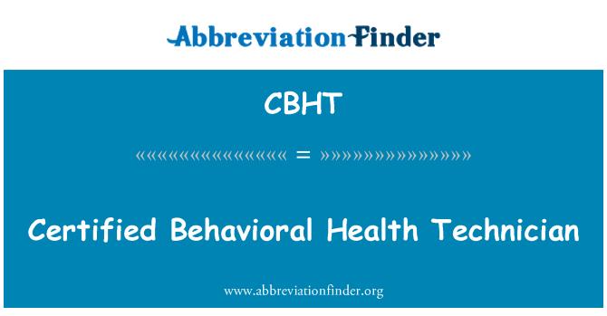 definisyon CBHT: Teknisyen medikal konpòtman sètifye ...