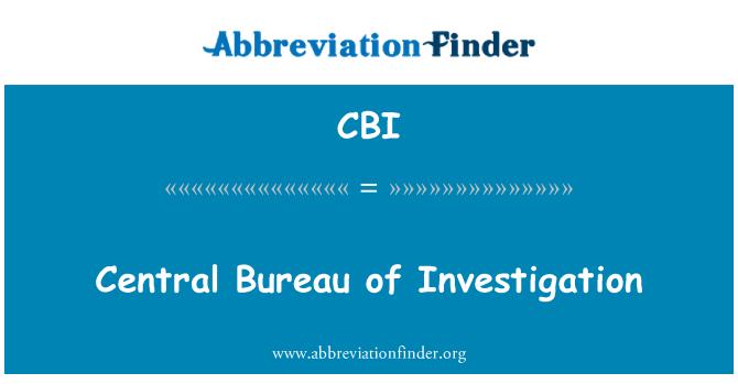 CBI: Central Bureau of Investigation