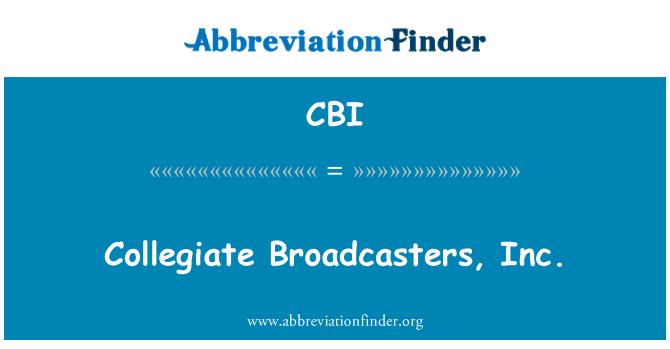 CBI: Collegiate Broadcasters, Inc.