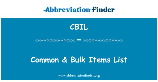 CBIL: Lista de elementos comunes & a granel